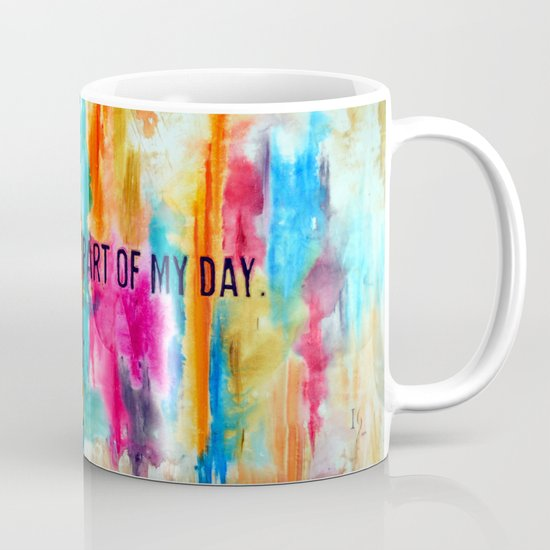 """The Best Part of my Day"" Mug"