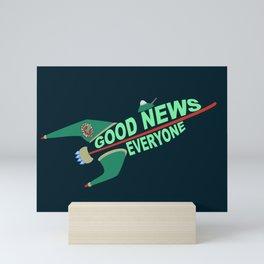 Good News Everyone Mini Art Print