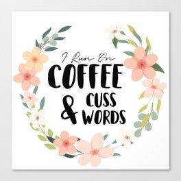 Coffee & Cuss Words Canvas Print