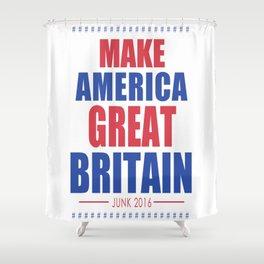DGM MAKE AMERICA GREAT BRITAIN Shower Curtain