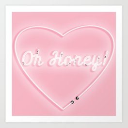 Oh Honey! 'Neon' Sign Art Print