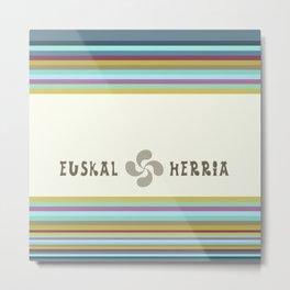 EUSKAL HERRIA Metal Print