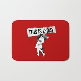 This is Z-Day - (red backing) Bath Mat