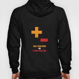 Lab No.4 -Rule Your Mind Or It Will Rule You Quotes poster Hoody