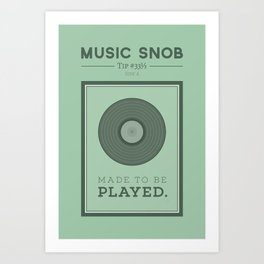 Made to be Played — Music Snob Tip #33⅓ A Art Print