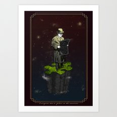 Everyone has a place in the universe Art Print