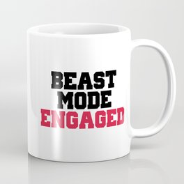 Beast Mode Engaged Gym Quote Coffee Mug