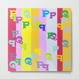 Mind Your P's and Q's Metal Print
