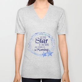 Second Star to the Right & Straight on 'til Morning Peter Pan Quote Unisex V-Neck