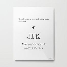 New York airport Metal Print