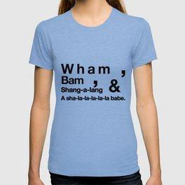 Wham Bam Shang-a-lang - Helvetica List T-shirt