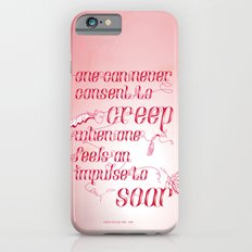 Be who you are... - pink Slim Case iPhone 6s