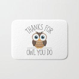 Thanks For Owl You Do Bath Mat