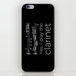 Yes, I play the clarinet iPhone Skin