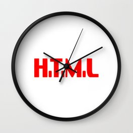 I Know H.T.M.L. How To Meet LAdies T-shirt Design Great Gift For Programmer Computer Science  Wall Clock