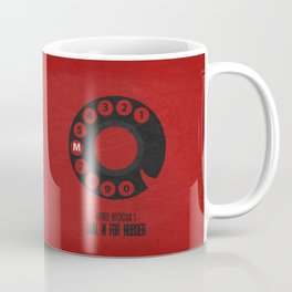 Dial M For Murder 01 Coffee Mug