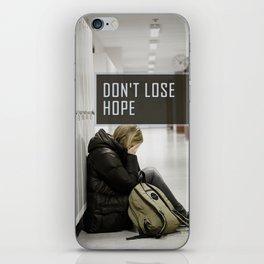 Don't Lose Hope iPhone Skin