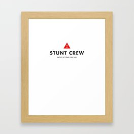 Stunt Crew Framed Art Print