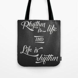 Rhythm is Life Tote Bag