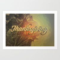 thanksgiving Art Prints featuring Thanksgiving   by SeraphimChris
