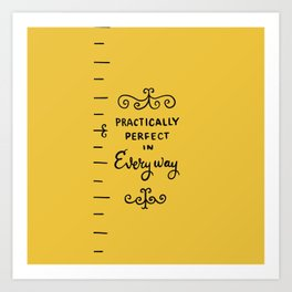 practically perfect in every way - mary poppins Art Print