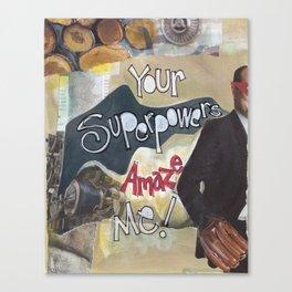 Superpower Canvas Print
