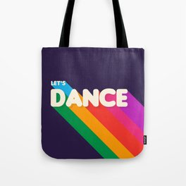 RAINBOW DANCE TYPOGRAPHY- let's dance Tote Bag