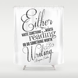 Benjamin Franklin Quote Shower Curtain