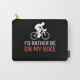 I'd Rather Be Funny Cycling Gifts Cycling Novelty Gifts Carry-All Pouch