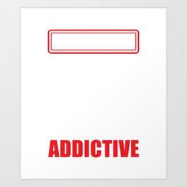 Warning Jiu Jitsu Is Addictive - Jiu Jitsu Design Art Print