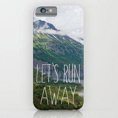 Let's Run Away Slim Case iPhone 6s