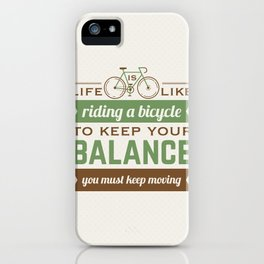 Bike Quote iPhone Case
