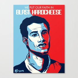 We Put our Faith in Blast Hardcheese! Canvas Print