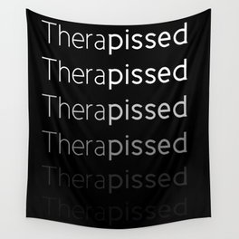 Therapissed Wall Tapestry