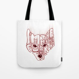 I'm the mother fucking fox Tote Bag