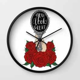 You Look Great Wall Clock