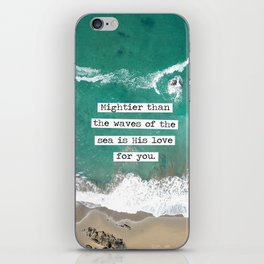 Mightier Than the Waves of the Sea iPhone Skin
