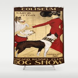 Vintage poster - Chicago Kennel Club's Dog Show Shower Curtain