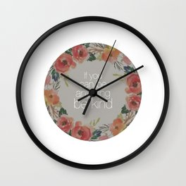If You Can Be Anything Be Kind Wall Clock