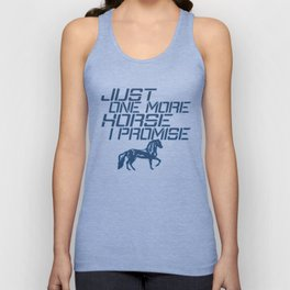 JUST ONE MORE HORSE Unisex Tank Top