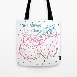 Owl Always Love You - Pink and Blue Tote Bag