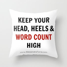 Keep Your Word Count High Throw Pillow
