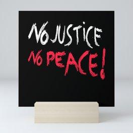 No Justice No Peace Mini Art Print