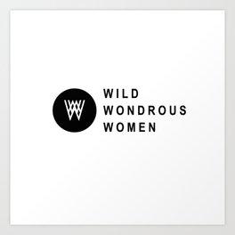 Wild Wondrous Women Logo Tee (Text Tee) Art Print