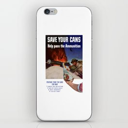 Save Your Cans -- Help Pass The Ammunition iPhone Skin