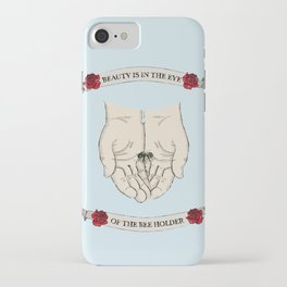 Beauty is in the eye of the bee holder iPhone Case