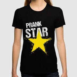 Prank Star  Jokes Humor Gift T-shirt