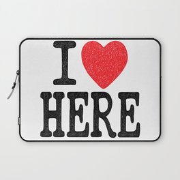 i love here Laptop Sleeve