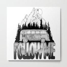 Follow Me Metal Print