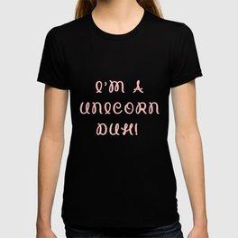 I'm A Unicorn Duh Costume - FUNNY HALLOWEEN SECURITY GIFT T-shirt